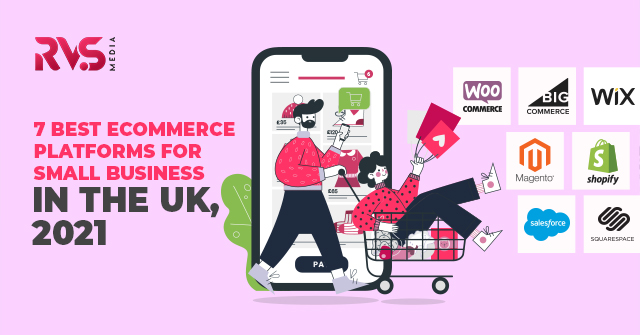 7 Best Ecommerce Platforms for small business