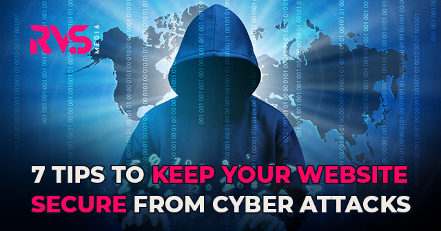 7 Tips to Keep Your Website Secure from Cyber Attacks