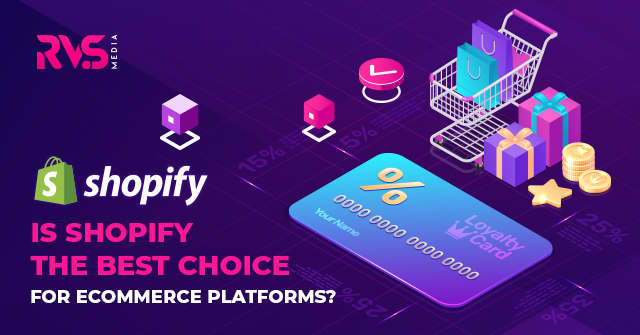 Is Shopify The Best Choice For Ecommerce Platforms