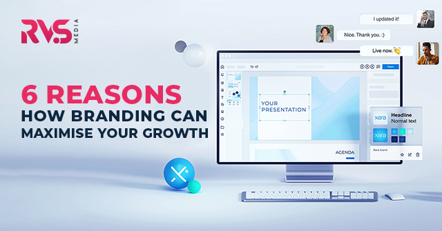 How Branding Can Maximise Your Growth