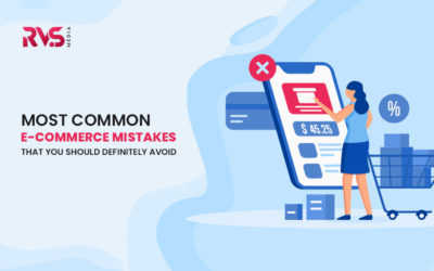 Most Common E-Commerce Mistakes That You Should Definitely Avoid!
