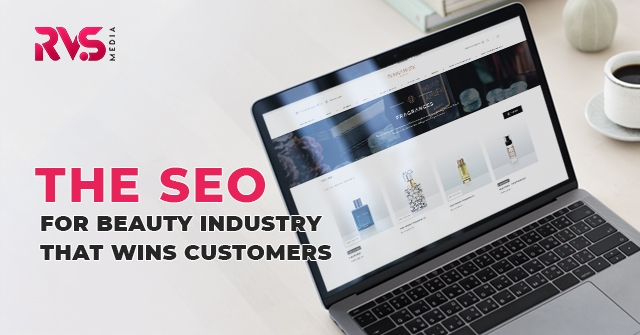 SEO for The Beauty Industry That Wins Customers