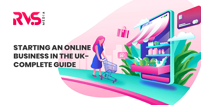 Starting An Online Business in The UK