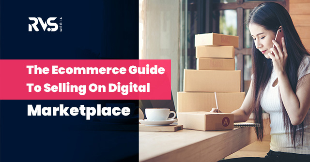 Guide to selling on digital marketplace