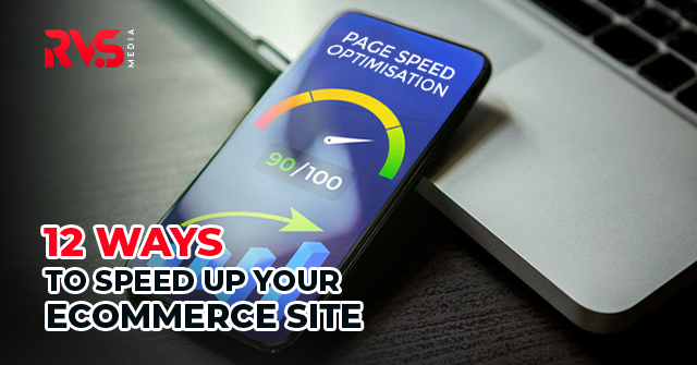 ways to speed up eCommerce Site