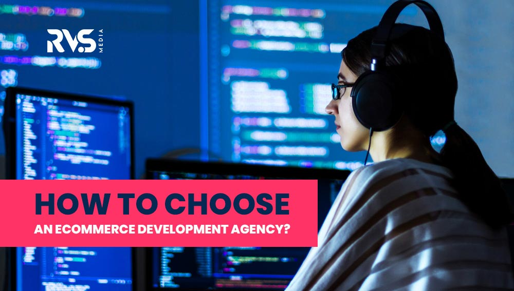An eCommerce Development Agency For Your Business