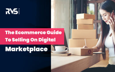 The Ecommerce Guide For Selling On Digital Marketplace
