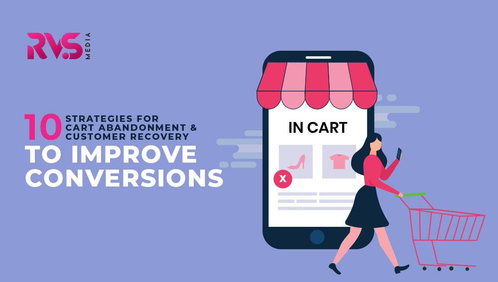10 Strategies for cart abandonment