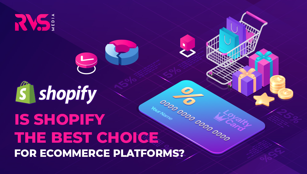 Is Shopify the Best Choice for eCommerce platform