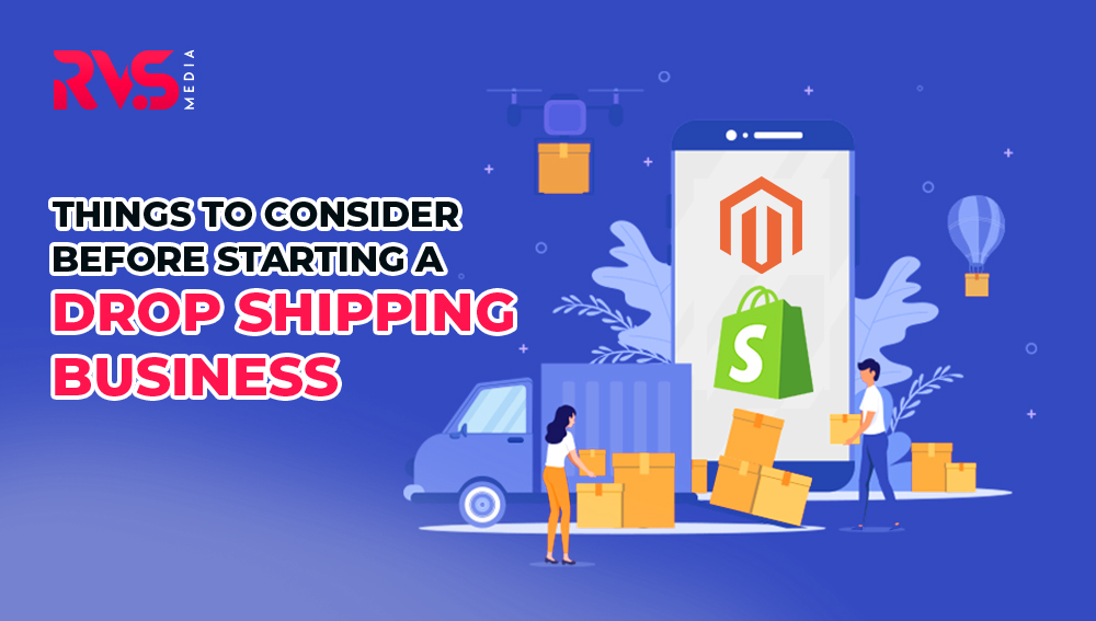 Things to Consider Before Starting a Drop Shipping Business