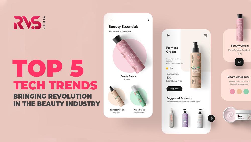 5 tech trends in beauty industry