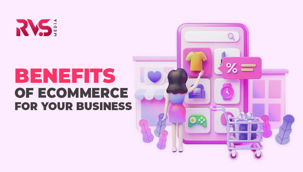 Ecommerce For Your Business
